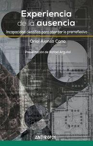 EXPERIENCIA DE LA AUSENCIA INCAPACIDAD CIENTFICA PARA ABORDAR LO PRERREFLEXIVO