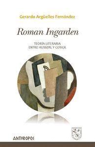 ROMAN INGARDEN TEORA LITERARIA ENTRE HUSSERL Y GERIGK