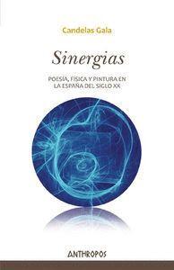 SINERGIAS POESA, FSICA Y PINTURA EN LA ESPAÑA DEL SIGLO XX