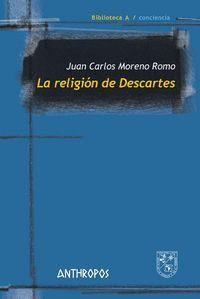 LA RELIGIÓN DE DESCARTES