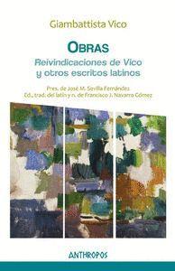 OBRAS IV:  REIVINDICACIONES DE VICO Y OTROS ESCRITOS LATINOS