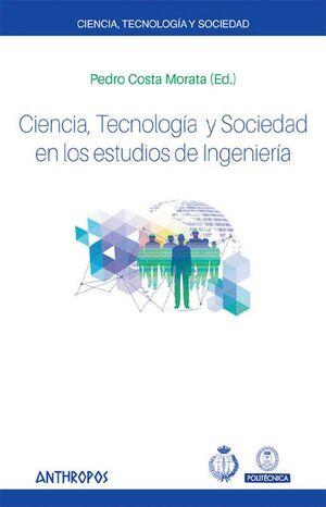 CIENCIA, TECNOLOGÍA Y SOCIEDAD EN LOS ESTUDIOS DE INGENIERÍA