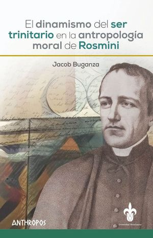 EL DINAMISMO DEL SER TRINITARIO EN LA ANT. MORAL DEL ROSMINI