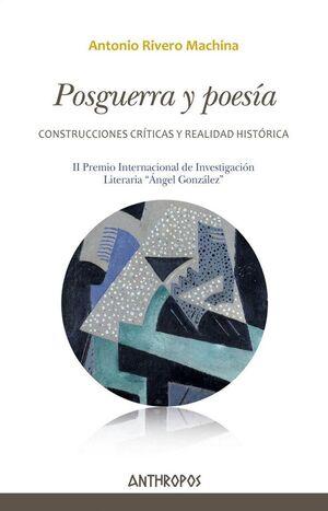 POSGUERRA Y POESÍA CONSTRUCCIONES CRÍTICAS Y REALIDAD HISTÓRICA