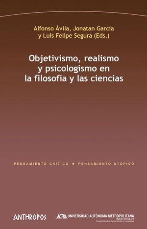 OBJETIVISMO, REALISMO Y PSICOLOGISMO EN LA FILOSOFÍA