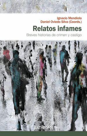 RELATOS INFAMES BREVES HISTORIAS DE CRIMEN Y CASTIGO