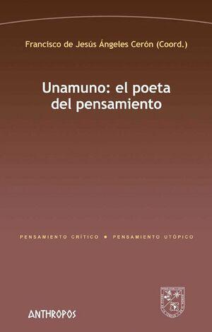 UNAMUNO: EL POETA DEL PENSAMIENTO