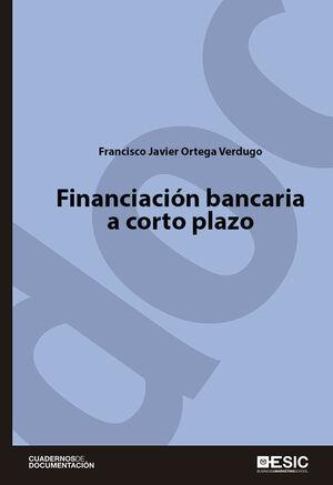 FINANCIACIÓN BANCARIA A CORTO PLAZO