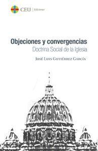 OBJECIONES Y CONVERGENCIAS. DOCTRINA SOCIAL DE LA IGLESIA