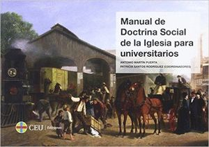 MANUAL DE DOCTRINA SOCIAL DE LA IGLESIA PARA UNIVERSITARIOS