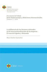 LA INFLUENCIA DE LOS FACTORES CULTURALES EN LA INTERNACIONALIZACIÓN DE LA EMPRESA: EL CASO DE ESPAÑA Y ALEMANIA