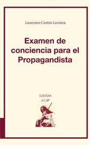 EXAMEN DE CONCIENCIA PARA EL PROPAGANDISTA