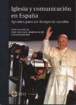 IGLESIA Y COMUNICACIÓN EN ESPAÑA