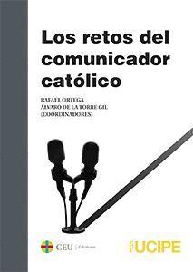 LOS RETOS DEL COMUNICADOR CATÓLICO