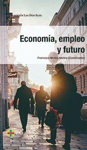 ECONOMÍA, EMPLEO Y FUTURO