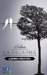 LA PALABRA Y POEMAS EXISTENCIALES