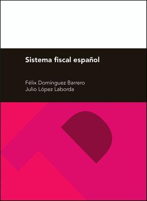 SISTEMA FISCAL ESPAÑOL (27ª EDICIÓN)