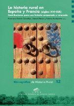 LA HISTORIA RURAL EN ESPAÑA Y FRANCIA (SIGLOS XVI-XIX)