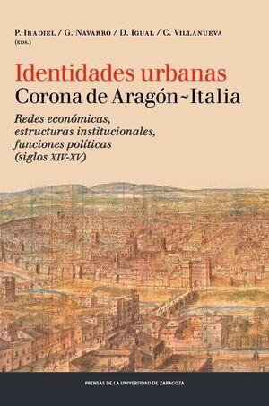 IDENTIDADES URBANAS. CORONA DE ARAGÓN-ITALIA