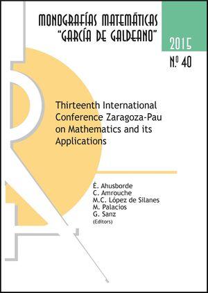 THIRTEENTH INTERNATIONAL CONFERENCE ZARAGOZA-PAU ON MATHEMATICS AND ITS APPLICATIONS (2ª ED.)