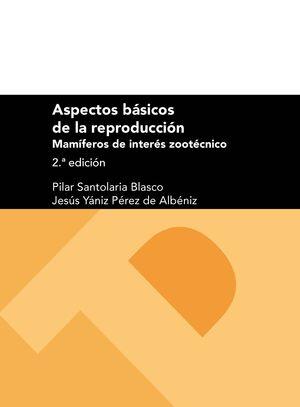 ASPECTOS BÁSICOS DE LA REPRODUCCIÓN