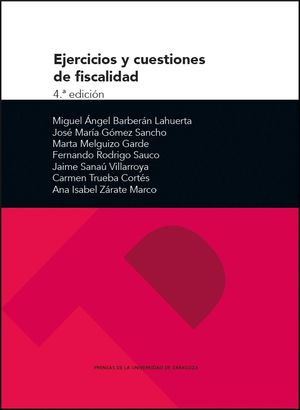 EJERCICIOS Y CUESTIONES DE FISCALIDAD (4ª EDICIÓN)