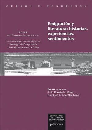 EMIGRACIÓN Y LITERATURA: HISTORIAS, EXPERIENCIAS, SENTIMIENTOS
