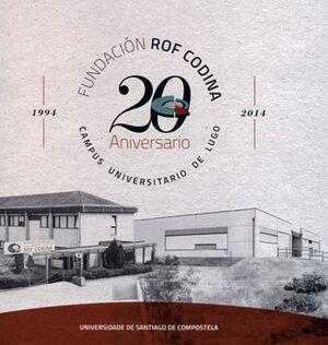 FUNDACIÓN ROF CODINA. 20 ANIVERSARIO