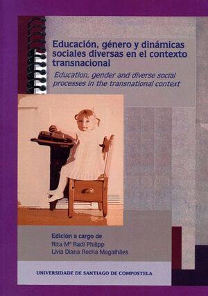 EDUCACIÓN, GÉNERO Y DINÁMICAS SOCIALES DIVERSAS EN EL CONTEXTO TRANSNACIONAL