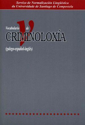 VOCABULARIO DE CRIMINOLOXÍA (GALEGO-ESPAÑOL-INGLÉS)