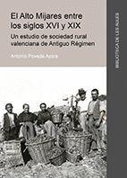 EL ALTO MIJARES ENTRE LOS SIGLOS XVI Y XIX