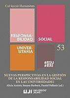 NUEVAS PERSPECTIVAS EN LA GESTIÓN DE LA RESPONSABILIDAD SOCIAL EN LAS UNIVERSIDADES.