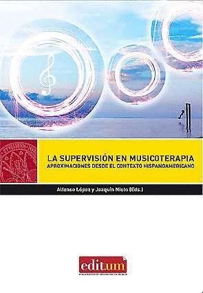 LA SUPERVISIÓN EN MUSICOTERAPIA