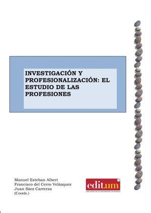 INVESTIGACIÓN Y PROFESIONALIZACIÓN