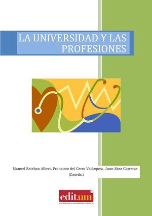 LA UNIVERSIDAD Y LAS PROFESIONES