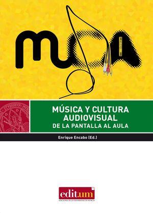 MÚSICA Y CULTURA AUDIOVISUAL