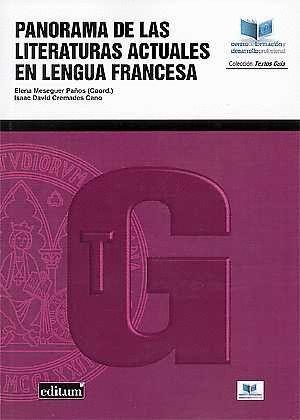 PANORAMA DE LAS LITERATURAS ACTUALES EN LENGUA FRANCESA