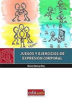 JUEGOS Y EJERCICIOS DE EXPRESIÓN CORPORAL