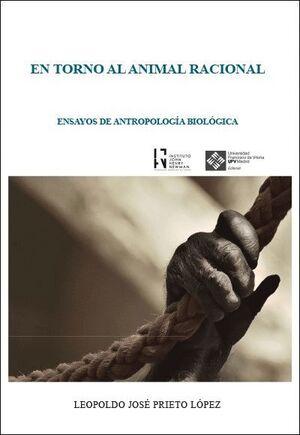 EN TORNO AL ANIMAL RACIONAL