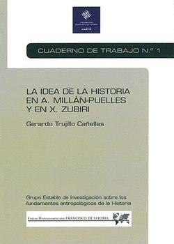 LA IDEA DE LA HISTORIA EN A. MILLÁN-PUELLES Y EN X. ZUBIRI