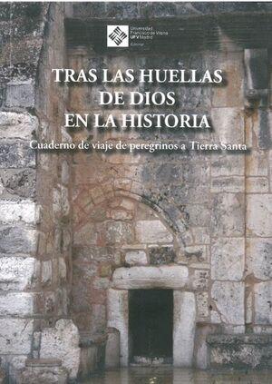 TRAS LAS HUELLAS DE DIOS EN LA HISTORIA