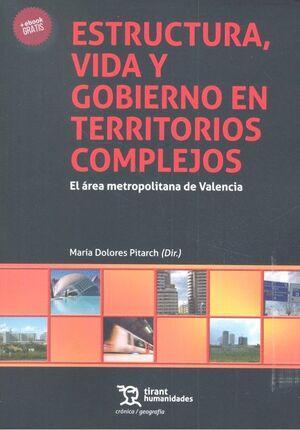 ESTRUCTURA, VIDA Y GOBIERNO EN TERRITORIOS COMPLEJOS