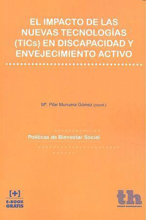 EL IMPACTO DE LAS NUEVAS TECNOLOGÍAS (TICS) EN DISCAPACIDAD Y ENVEJECIMIENTO ACTIVO