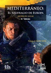 MEDITERRÁNEO: EL NAUFRAGIO DE EUROPA 2ª EDICIÓN 2016
