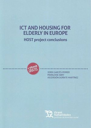 ICT AND HOUSING FOR ELDERLY IN EUROPE. HOST PROJECT CONCLUSIONS