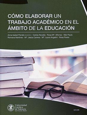 CÓMO ELABORAR UN TRABAJO ACADÉMICO EN EL ÁMBITO DE LA EDUCACIÓN