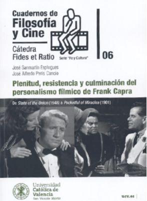 PLENITUD, RESISTENCIA Y CULMINACIÓN DEL PERSONALISMO FÍLMICO DE FRANK CAPRA. DE STATE OF THE UNION (1948) A POCKEFUL OF MIRACLES (1961)