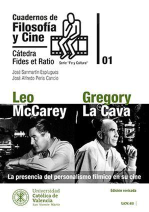 CUADERNOS DE FILOSOFÍA Y CINE 01. LEO MCCAREY Y GREGORY LA CAVA. LA PRESENCIA DEL PERSONALISMO FÍLMICO EN SU CINE