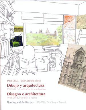 DIBUJO Y ARQUITECTURA / DISEGNO E ARCHITETTURA