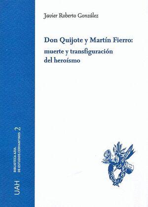 DON QUIJOTE Y MARTÍN FIERRO: MUERTE Y TRANSFIGURACIÓN DEL HEROÍSMO